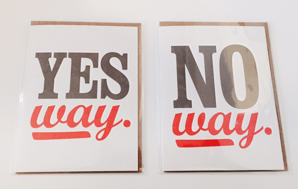"two letterpressed greeting cards, left one ""yes way"", right one ""no way"""